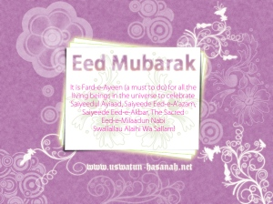 Saiyidul Aiyaad, Eid e milad